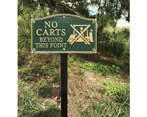 GardenBoss™ No Cart Beyond This Point Plaque