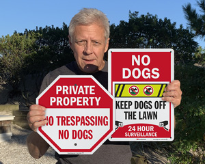 No dogs no trespassing signs