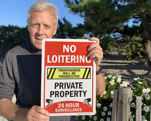 No loitering sign for house