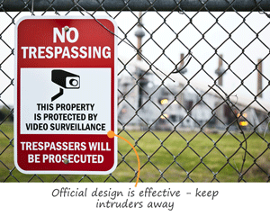 No trespassing video surveillance signs