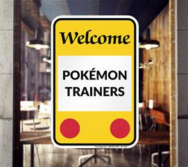 Pokémon go signs
