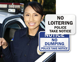Police Take Notice Signs