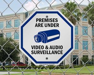 Premises Are Under Video And Audio Surveillance