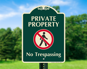 Designer No Trespassing Signs with Graphic