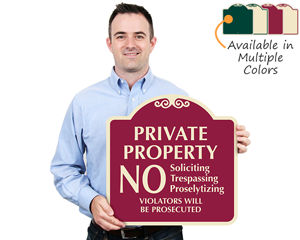 Designer No Trespassing Private Property Signs