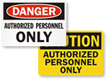Looking for Authorized Personnel Only Signs?