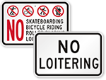 Looking for No Loitering Signs?