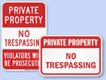 Looking for Private Property Signs?