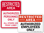 Looking for Restricted Area Signs?