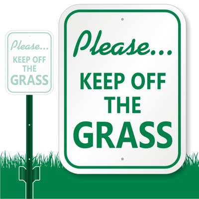 Please Keep Off Grass Sign - Lawnboss Signs | Made In USA ...