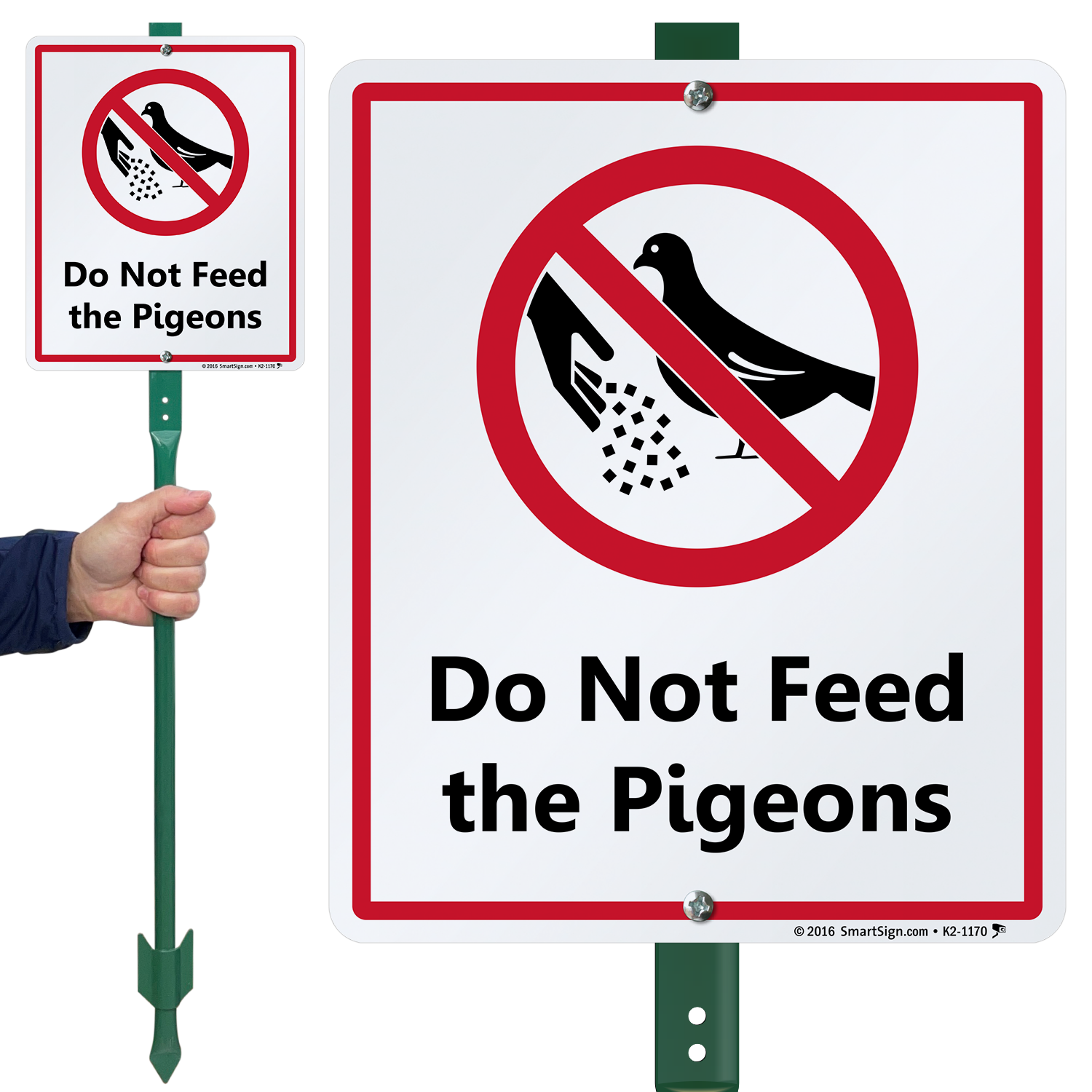 Do Not Feed The Pigeons Lawnboss Sign Sku K2 1170