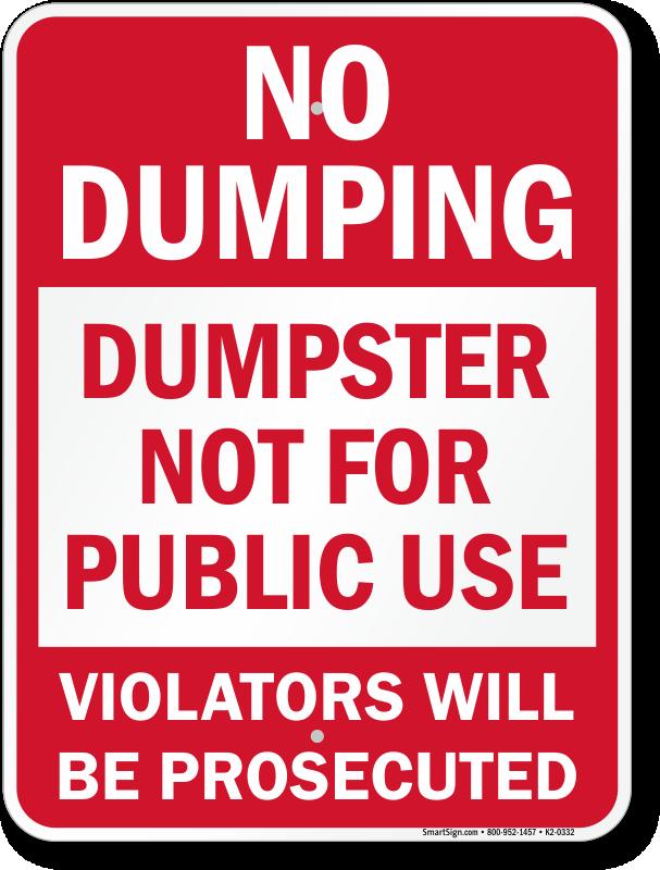 Dumpster Not For Public No Dumping Sign Sku K2 0332
