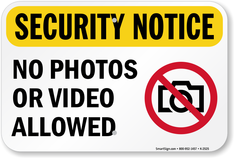 picture relating to No Pets Allowed Sign Free Printable titled Stability Attention No Pictures or Online video Authorized Indication, SKU: K-2525