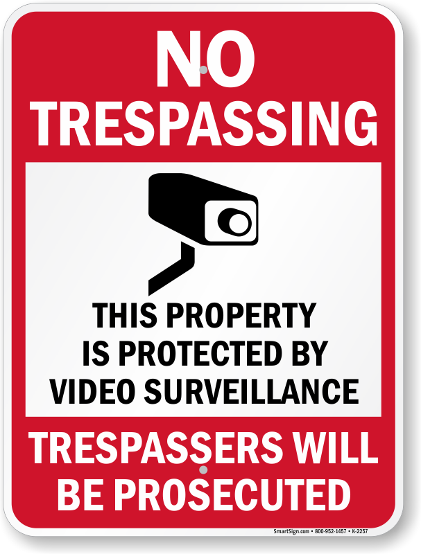 graphic regarding Video Surveillance Signs Printable identified as No Tresping Home Safe and sound via Online video Surveillance Signal