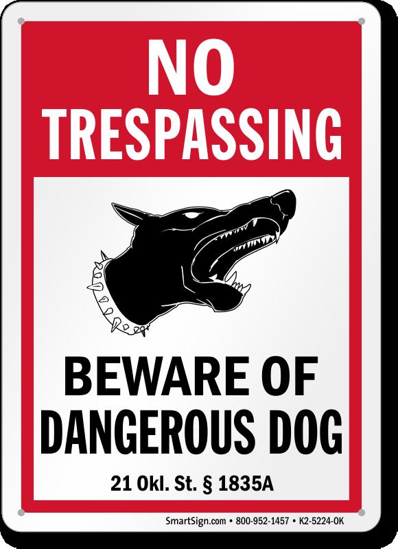 Oklahoma No Trespassing Beware Of Dangerous Dog Signs Sku K2 5224 Ok