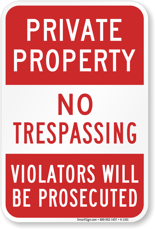 Juicy image within printable no trespassing sign