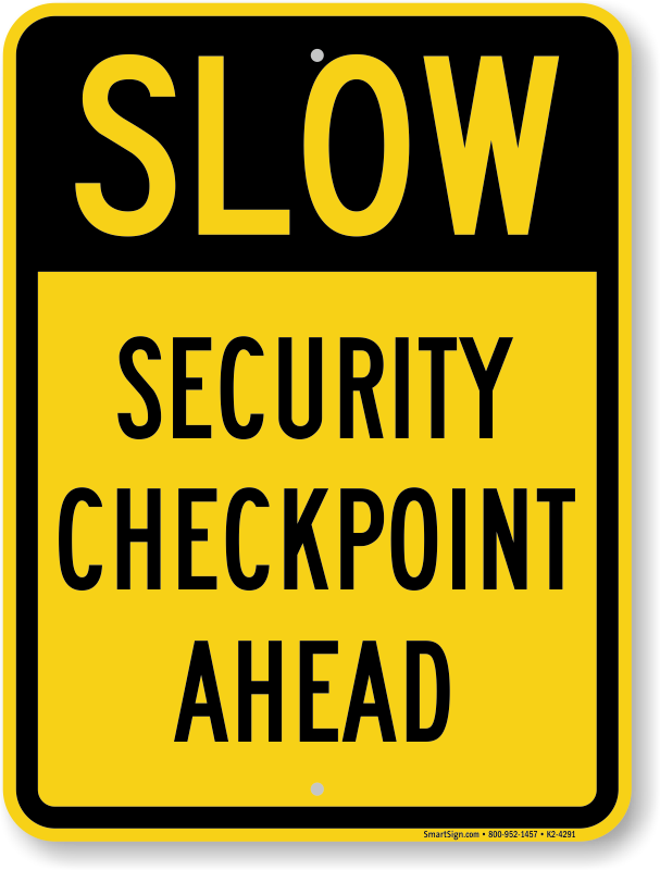 security checkpoint signs mysecuritysign com