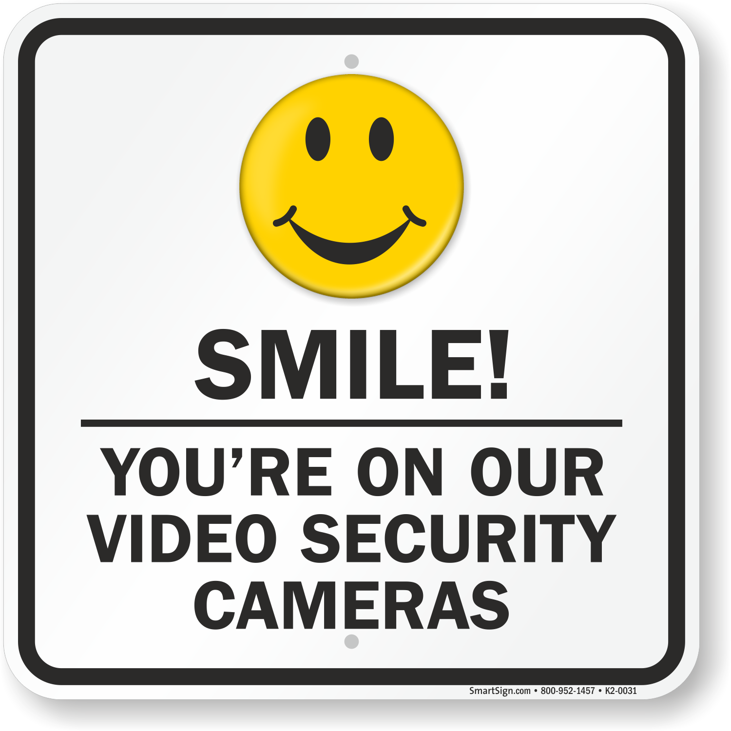 Ridiculous image within smile you re on camera sign printable