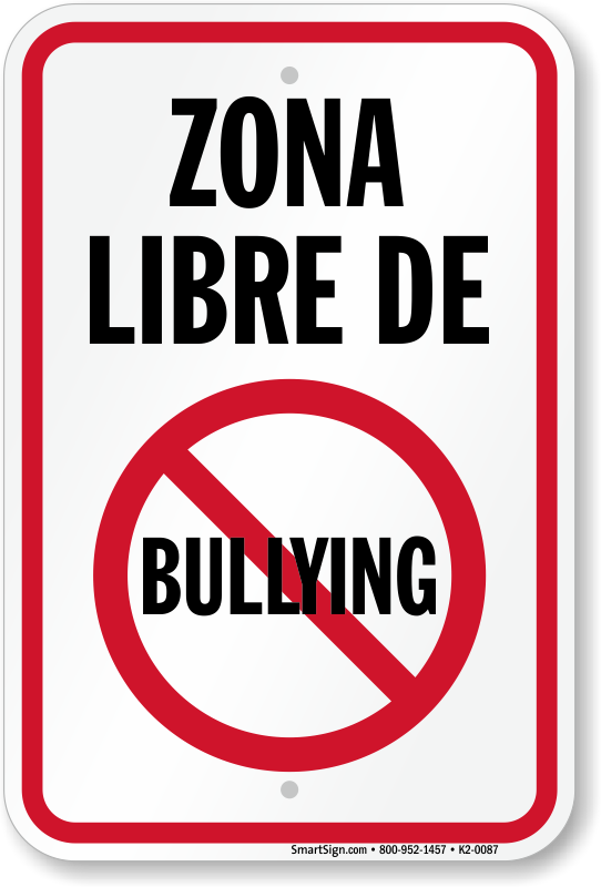 No Bullying Signs Bully Free Signs