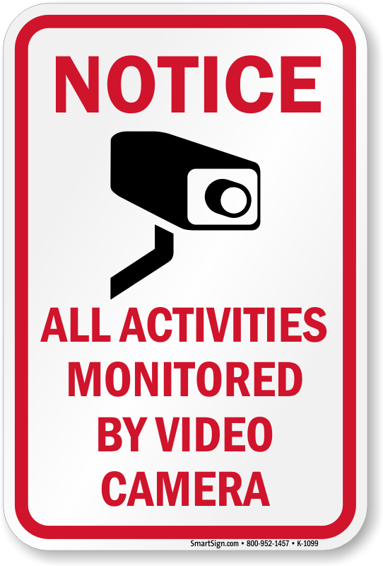 graphic about Video Surveillance Signs Printable named Consideration All Actions Monitored by means of Video clip Digital camera Signal, SKU: K