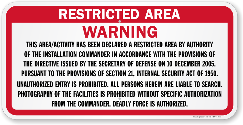 Warning, This Area Has Been Declared A Restricted Area ...
