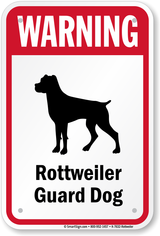 Pug Guard Rottweiler Sign Dog Signs By Breed Best