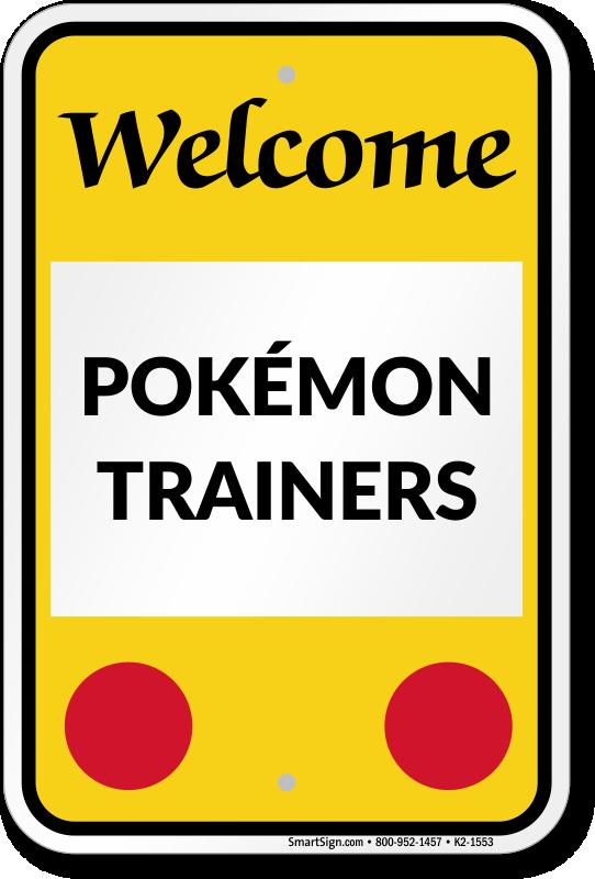Welcome Pokemon Trainers Sign, SKU: K2-1553