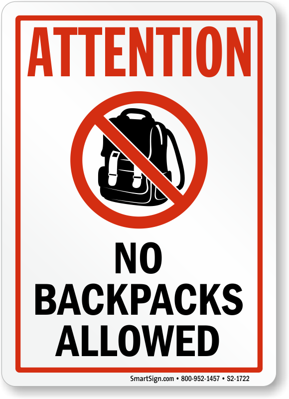 No Backpacks Allowed Signs Mysecuritysign Com