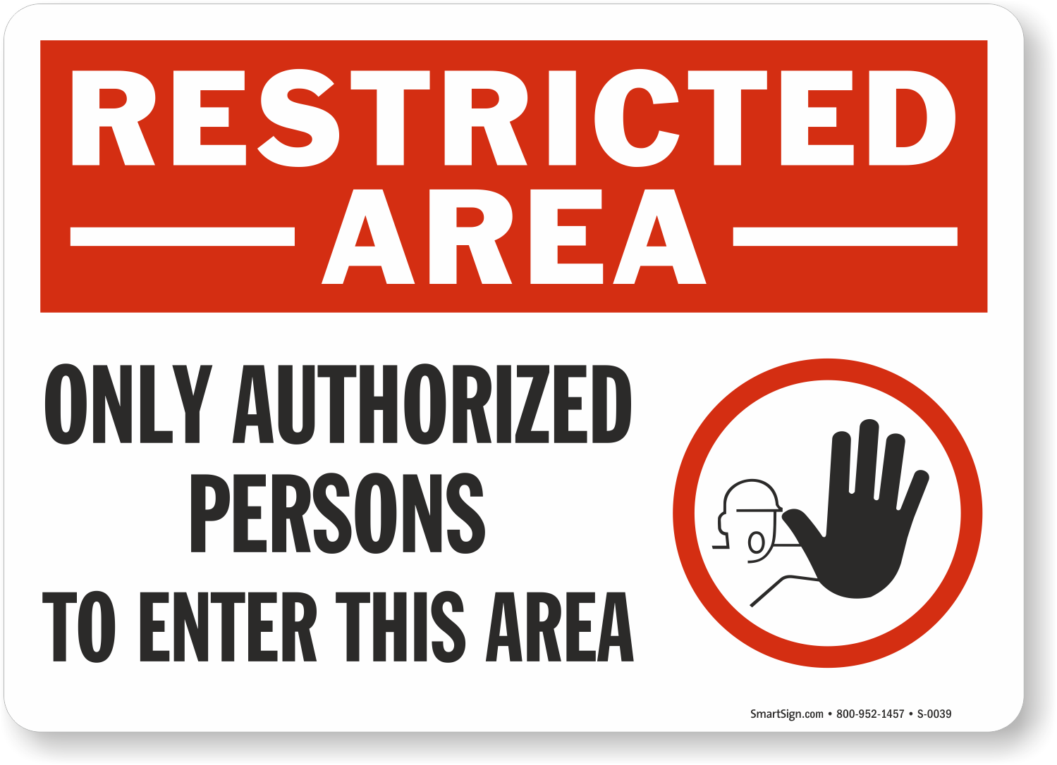 Authorized Personnel Enter Sign - Restricted Area Signs ...