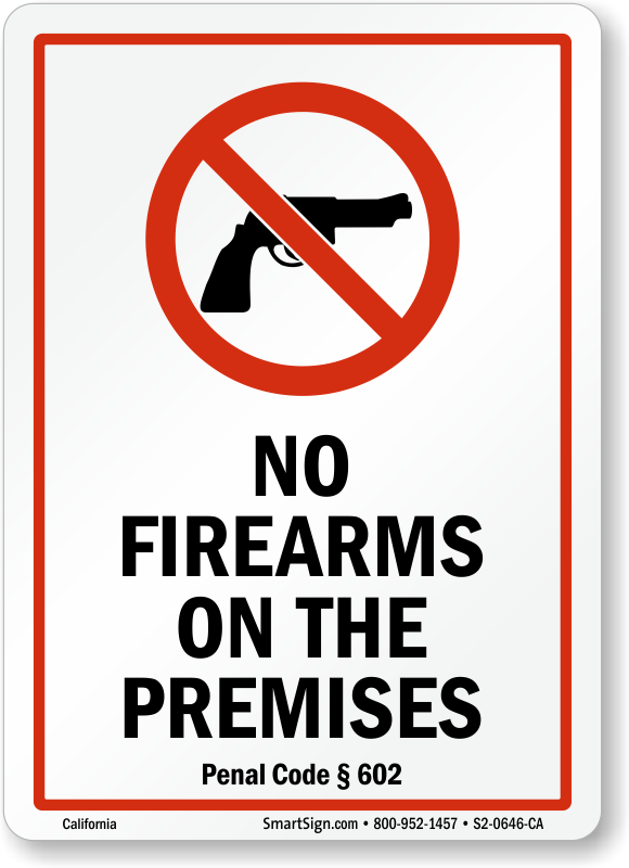 California Open Carry Law >> California No Guns Law Signs