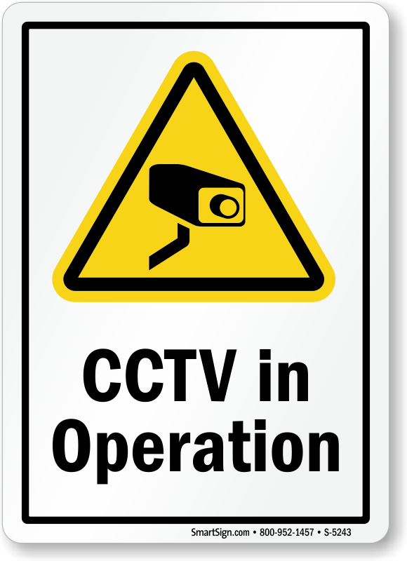 CCTV in Operation Signs, SKU: S-5243