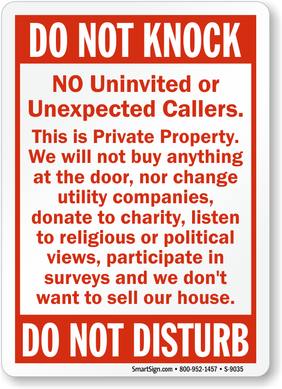 Do Not Knock No Uninvited Unexpected Callers Sign Sku S 9035