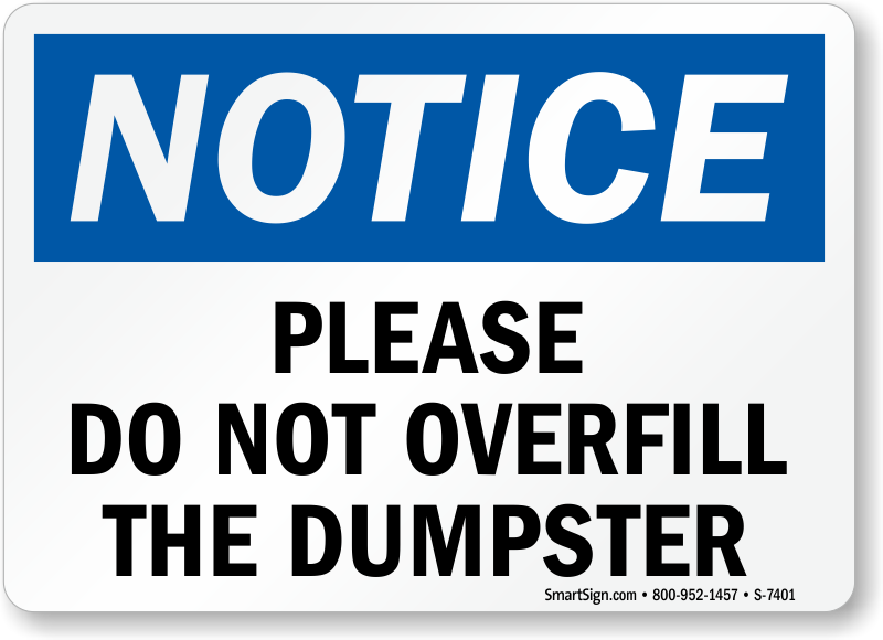 Dumpster Rules Sign Do Not Overfill Dumpster Sign