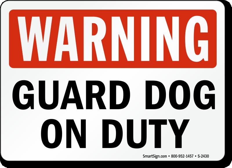Guard Dog Signs Free Pdf Downloads