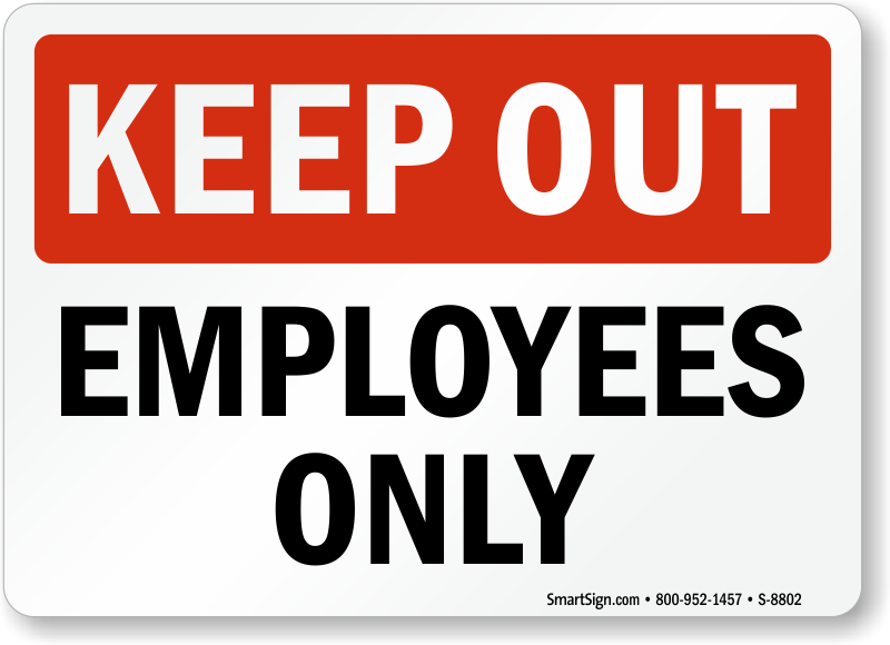 Keep Out Employees Only Sign Sku S 8802