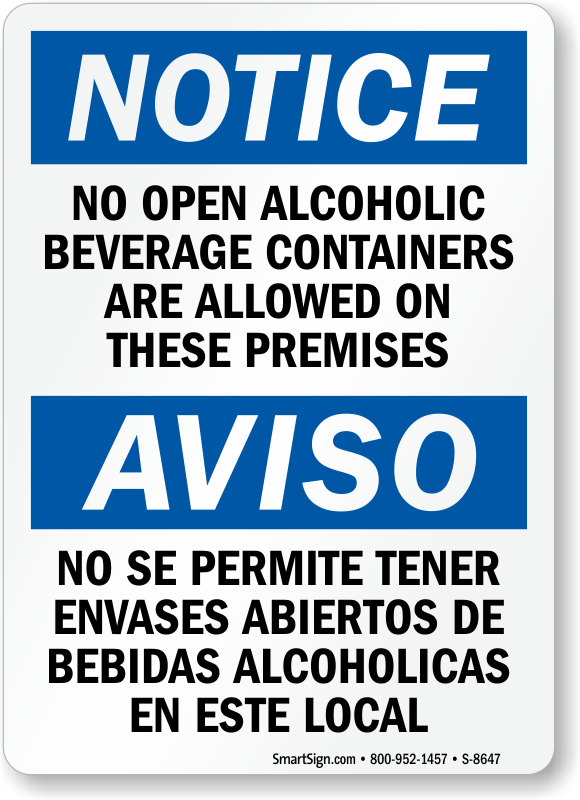Beverage Sku No Containers Allowed Sign Open S-8647 Alcoholic