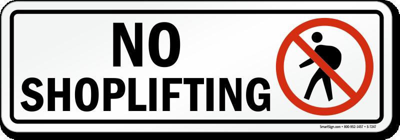 No Shoplifting Sign Sku S 7246