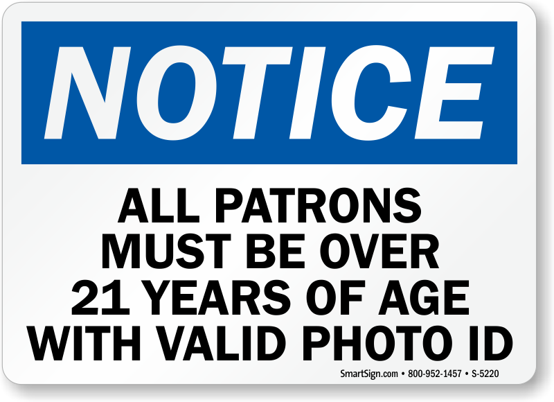 bar signs all patrons must be over 21 years of age with valid photo rh mysecuritysign com