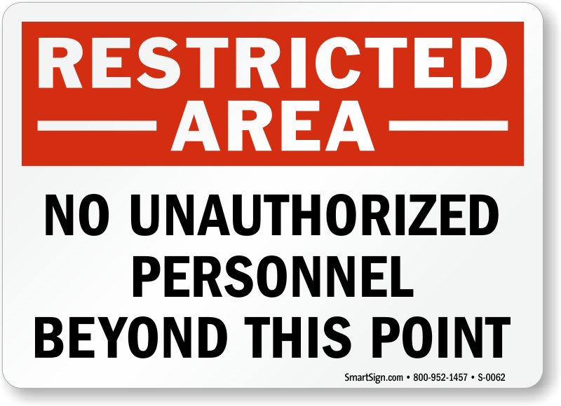 No Unauthorized Personnel Sign - Restricted Area Signs ...