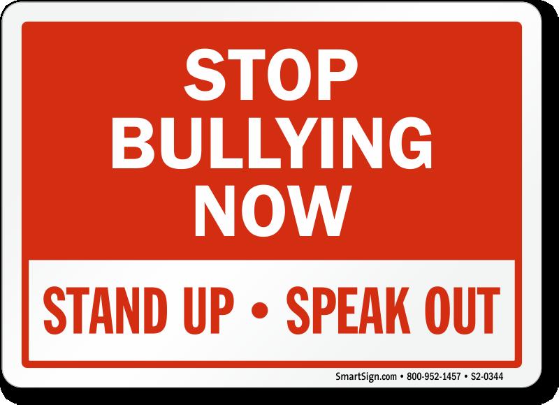no bullying signs bully free signs