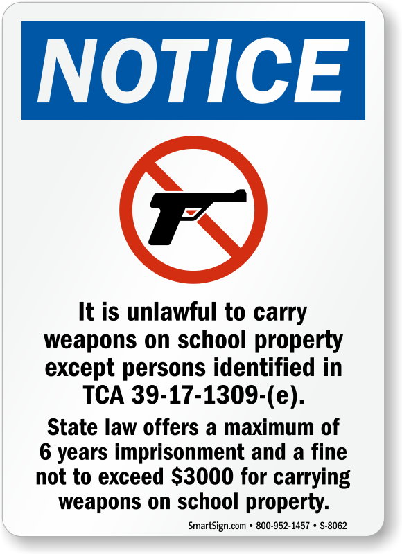 Notice No Weapons On School Property Sign Sku S 8062
