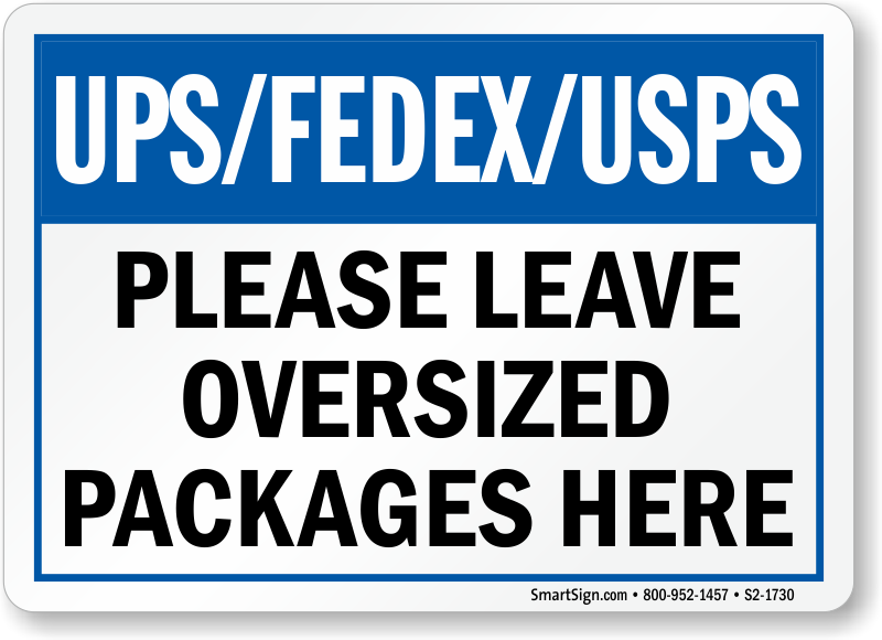 Package Delivery Signs Leave Package Signs