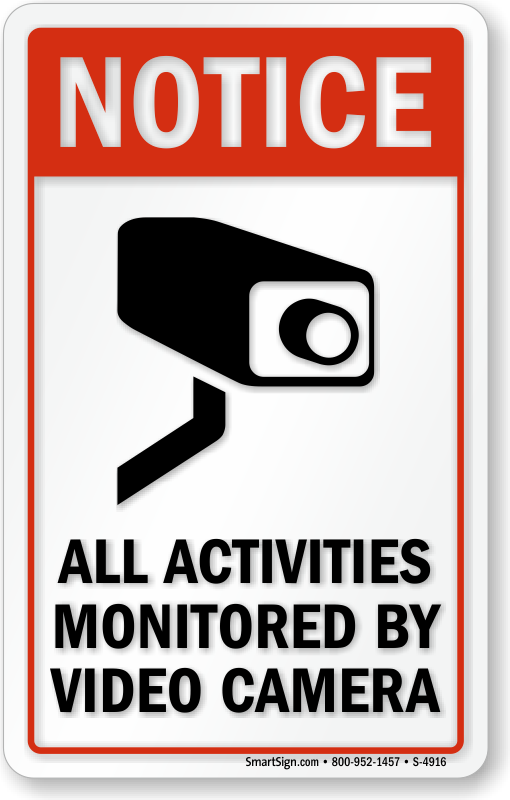 Activities Monitored By Video Camera Signs Security Cctv