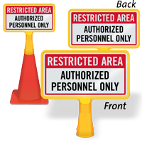 Authorized Personnel Only ConeBoss Sign