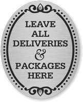 Leave All Deliveries Here DiamondPlate Door Sign