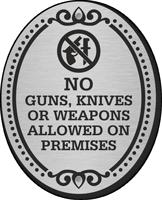 No Guns Knives Weapons Allowed DiamondPlate Door Sign