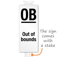 OB Out Of Bounds Easystake Sign