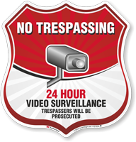 24 Hour Video Surveillance Shield Sign