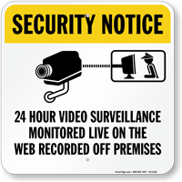 24 Hour Video Surveillance Monitored Live Sign