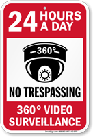 24 Hours A Day No Trespassing Sign